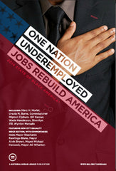 One Nation Underemployed Jobs Rebuild America