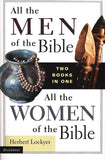 All the Men of the Bible/All the Women of the Bible (Two Books in One)