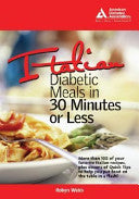 Italian Diabetic Meals In 30 Minutes Or Less