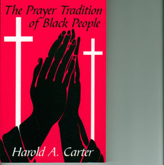 The Prayer Tradition of Black People