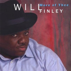 CD: Will Finley - More of Thee