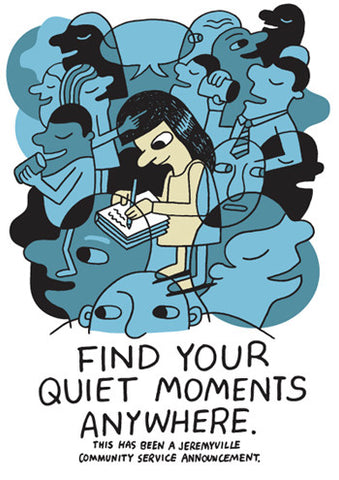 Find Your Quiet Moments Anywhere