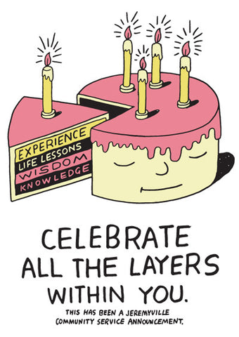 Celebrate All The Layers Within You