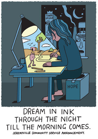 Dreaming In Ink Through the Night Till the Morning Comes