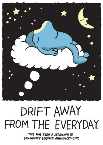 Drift Away From The Everyday