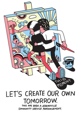 Let's Create Our Own Tomorrow