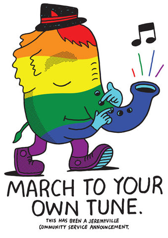 March To Your Own Tune