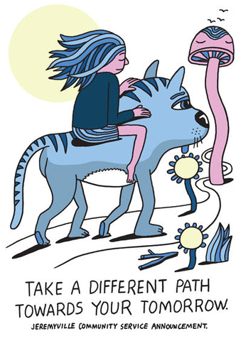 Take A Different Path Towards Your Tomorrow