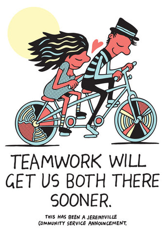 Teamwork Will Get Us Both There Sooner