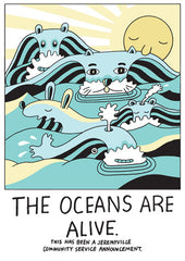 The Oceans Are Alive