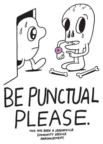 Be Punctual Please