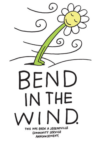 Bend In The Wind