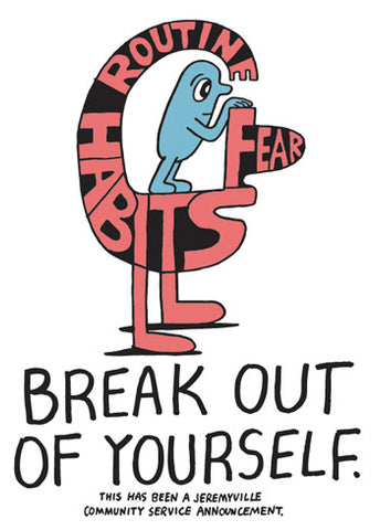 Break Out Of Yourself