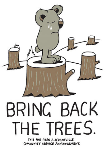 Bring Back The Trees