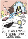 Build An Empire In Your Soul