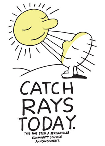 Catch Rays Today