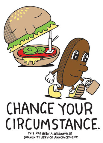 Change Your Circumstance