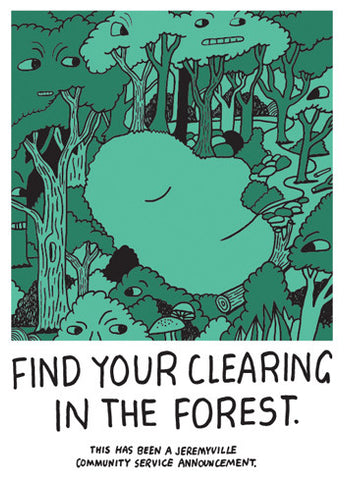 Find Your Clearing In The Forest