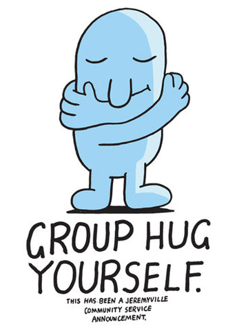 Group Hug Yourself