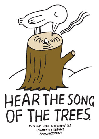 Hear The Song Of The Trees