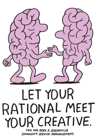 Let Your Rational Meet Your Creative