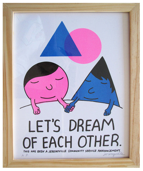 Let's Dream Of Each Other - 11 x 14 inches