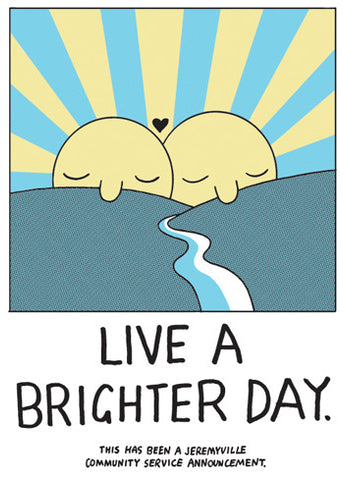Live A Brighter Day