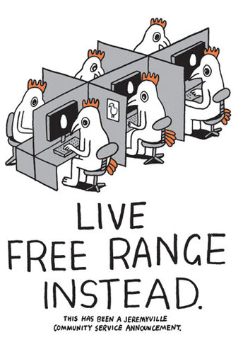 Live Free Range Instead