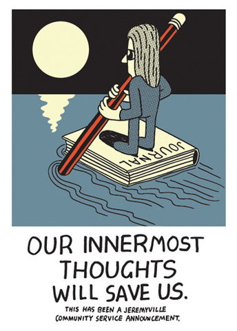 Our Innermost Thoughts Will Save Us
