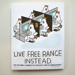 Live Free Range Instead - 11 x 14 inches