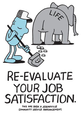 Re-evaluate Your Job Satisfaction