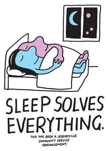 Sleep Solves Everything
