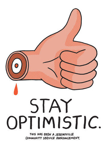 Stay Optimistic