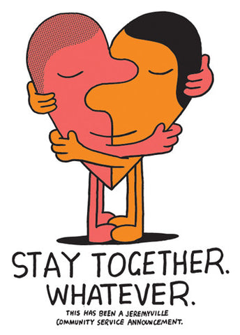 Stay Together Whatever