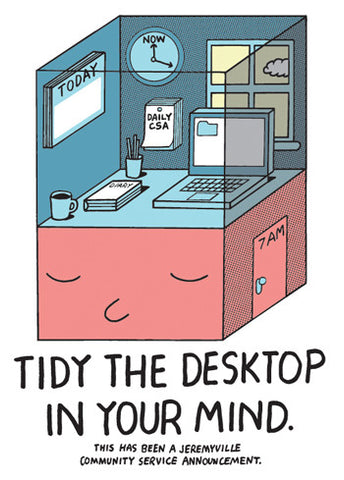 Tidy The Desktop In Your Mind