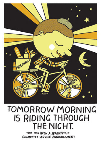 Tomorrow Morning Is Riding Through The Night