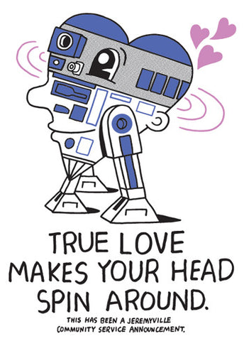 True Love Makes Your Head Spin Around