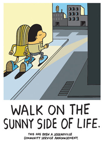 Walk On The Sunny Side Of Life