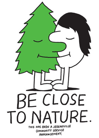 Be Close To Nature
