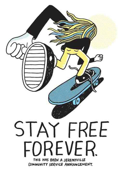 Stay Free Forever