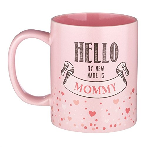 "12-ounce New Mother Mug - ""Hello My NEW Name is Mommy"" - Pink Ceramic with Gift Box"