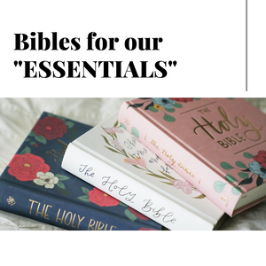 "Bibles for our ""Essentials"" Gift"