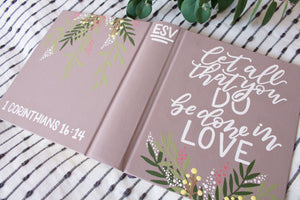 Let All Be Done in Love, ESV Journaling Bible