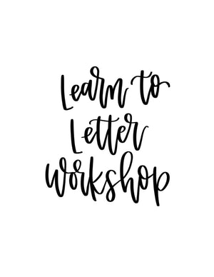 Learn to Letter Online Workshop