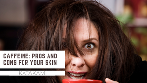 Caffeine: Pros and Cons for your skin