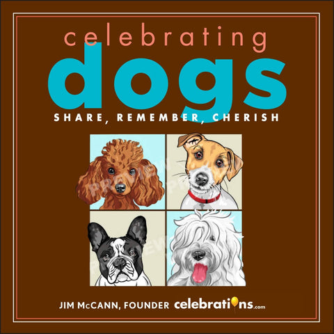 Celebrating Dogs Hardcover – Illustrated, Oct. 30 2012