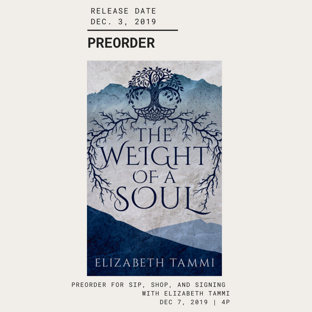 The Weight of a Soul | Elizabeth Tammi