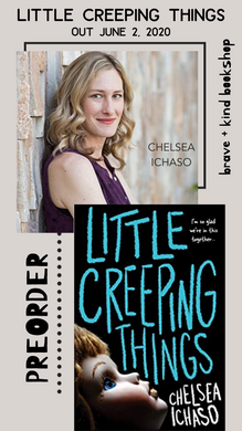 LITTLE CREEPING THINGS | CHELSEA ICHASO