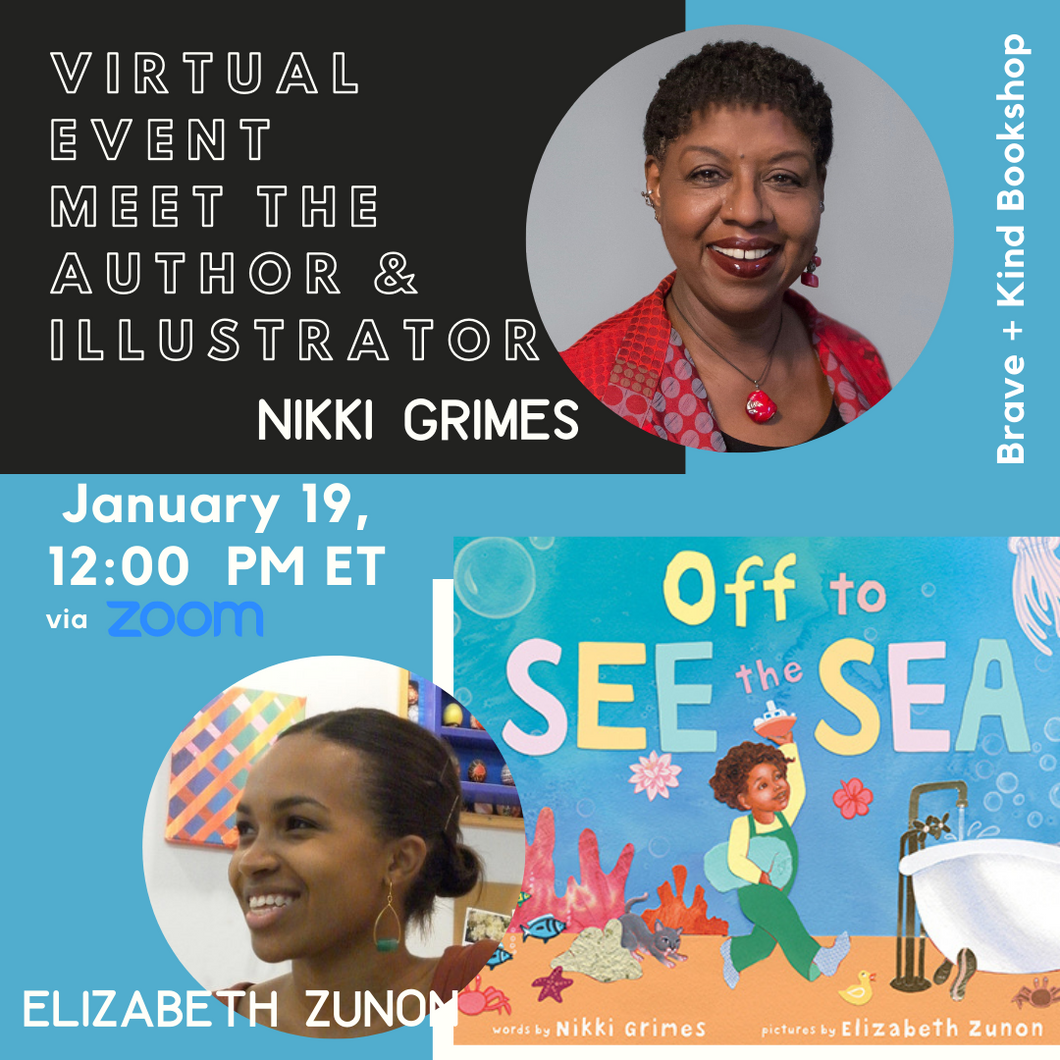 STORY EVENT! Off to See the Sea | Nikki Grimes (Author)  Elizabeth Zunon (Illustrator)