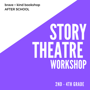 Story Theatre! | 2nd - 4th grade